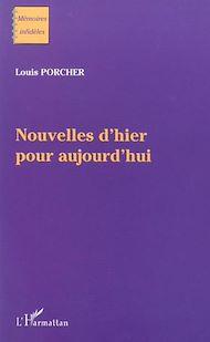 Téléchargez le livre :  NOUVELLES D'HIER POUR AUJOURD'HUI