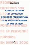 Télécharger le livre :  REGARDS CRITIQUES SUR L'ÉVOLUTION DES DROITS FONDAMENTAUX DE LA PERSONNE HUMAINE EN 1999 ET 2000