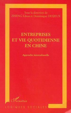 Téléchargez le livre :  ENTREPRISES ET VIE QUOTIDIENNE EN CHINE