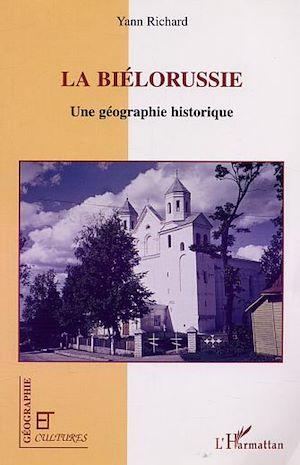 Téléchargez le livre :  LA BIÉLORUSSIE