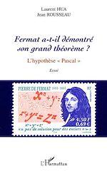 Download this eBook FERMAT A-T-IL DÉMONTRÉ SON GRAND THÉORÈME ?