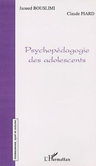 Téléchargez le livre :  PSYCHOPÉDAGOGIE DES ADOLESCENTS