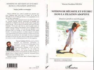 Téléchargez le livre :  NOTION DE RÉUSSITE ET D'ÉCHEC DANS LA FILIATION ADOPTIVE