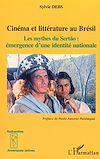 Télécharger le livre :  CINEMA ET LITTERATURE AU BRESIL