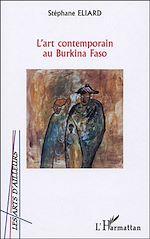 Download this eBook L'ART CONTEMPORAIN AU BURKINA FASO