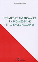Download this eBook STRATEGIES PARADOXALES EN BIO-MÉDECINE ET SCIENCES HUMAINES