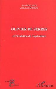 Téléchargez le livre :  OLIVIER DE SERRES et l'évolution de l'agriculture