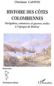 Téléchargez le livre :  Histoire des côtes colombiennes