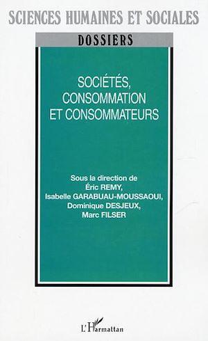 Téléchargez le livre :  Sociétés, consommation et consommateurs