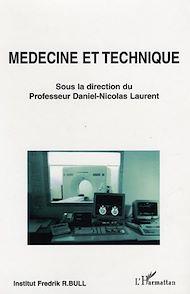 Téléchargez le livre :  Médecine et technique