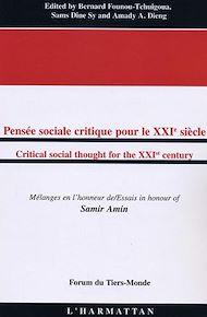 Téléchargez le livre :  Pensée sociale critique pour le XXIè siècle/Critical social thought for the XXIst century