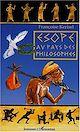 Télécharger le livre : Esope au pays des philosophes