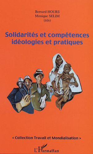 Téléchargez le livre :  Solidarités et compétences idéologiques et pratiques
