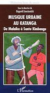 Télécharger le livre :  Musique urbaine au Katanga