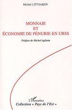 Téléchargez le livre :  Monnaie et économie de pénurie en URSS