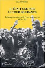 Download this eBook Il était une fois le tour de France