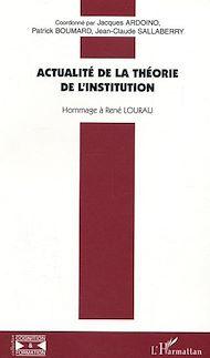 Téléchargez le livre :  Actualité de la théorie de l'institution