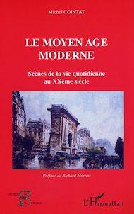 Téléchargez le livre :  Le moyen âge moderne