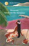 Télécharger le livre :  Moemoea, l'aïeule des îles Marquises
