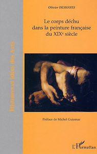 Téléchargez le livre :  Le corps déchu dans la peinture française du XIX  siècle