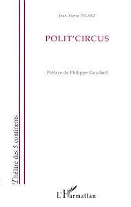 Téléchargez le livre :  Polit'circus