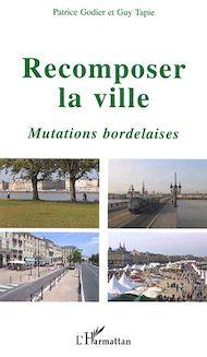 Téléchargez le livre :  Recomposer la ville