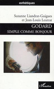 Téléchargez le livre :  Godard simple comme bonjour