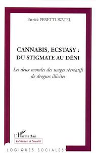 Téléchargez le livre :  Cannabis, Ecstasy : du stigmate au déni