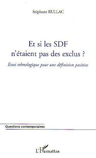 Téléchargez le livre :  Et si les SDF n'étaient pas des exclus ?