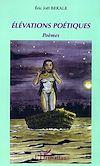 Télécharger le livre :  Elévations poétiques