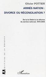 Download this eBook Armée-Nation: divorce ou réconciliation ?
