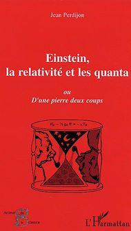 Téléchargez le livre :  Einstein, la relativité et les quanta