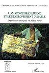 Télécharger le livre :  L'Amazonie brésilienne et le développement durable