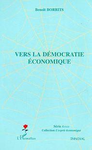 Téléchargez le livre :  Vers la démocratie économique