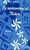 Télécharger le livre :  Je reviendrai à Tahiti