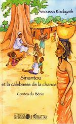 Téléchargez le livre :  Sinantou et la calebasse de la chance