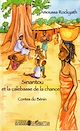 Télécharger le livre : Sinantou et la calebasse de la chance