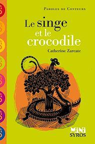 Téléchargez le livre :  Le singe et le crocodile