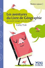 Téléchargez le livre :  Les aventures du livre de géographie qui voulait voyager avant de s'endormir