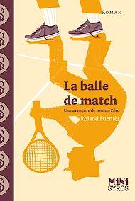 Téléchargez le livre :  La balle de match
