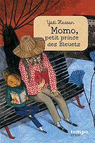 Téléchargez le livre :  Momo, petit prince des bleuets