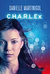 Télécharger le livre :  C.H.A.R.L.E.x