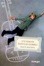 Download this eBook Un violon dans les jambes