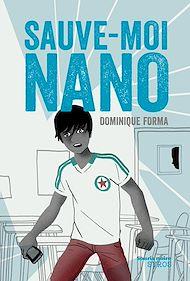 Téléchargez le livre :  Sauve-moi Nano