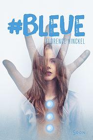 Téléchargez le livre :  #Bleue
