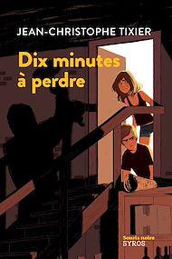 Téléchargez le livre :  Dix minutes à perdre