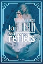 Download this eBook La maison des reflets