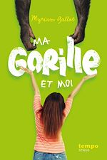 Download this eBook Ma gorille et moi