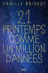 Télécharger le livre :  21 printemps comme un million d'années