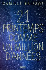 Download this eBook 21 printemps comme un million d'années
